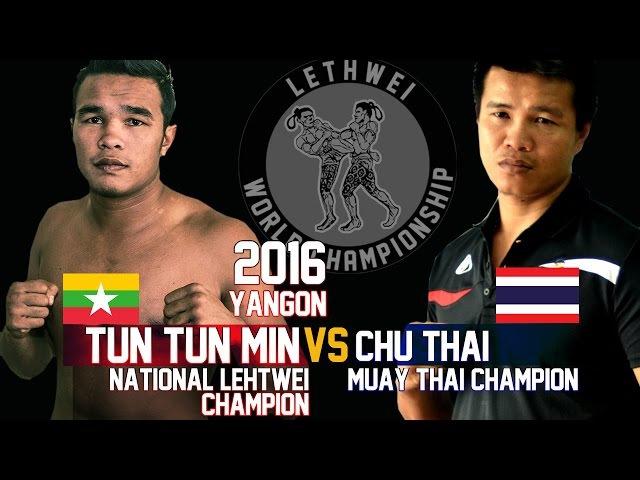 Tun Tun Min vs Chu Thai (Thailand) Myanmar Lethwei Fight 2016, Lekkha Moun, Burmese Boxing
