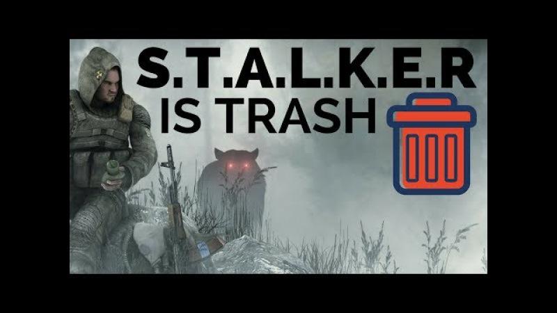 Stalker is trash