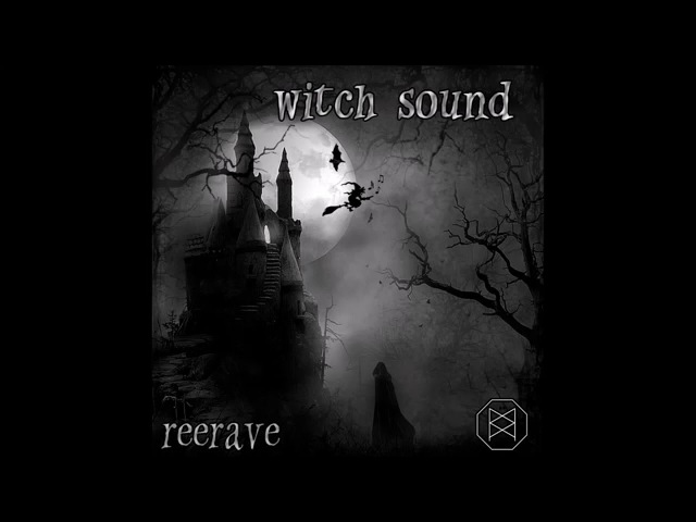 Reerave Witch Sound Preview