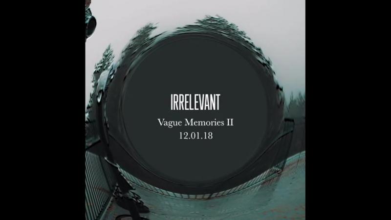 Irrelevant Vague Memories II Preview 1