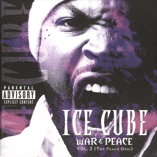 Ice Cube альбом War & Peace Vol. 2 (The Peace Disc) (Bonus Track)