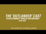 Outlander Season 3 Set Visit - The Cast plays