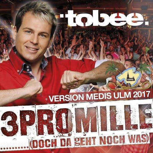 Tobee альбом 3 Promille (Doch da geht noch was) [Version Medis Ulm 2017]