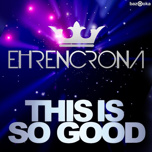 Ehrencrona альбом This Is So Good