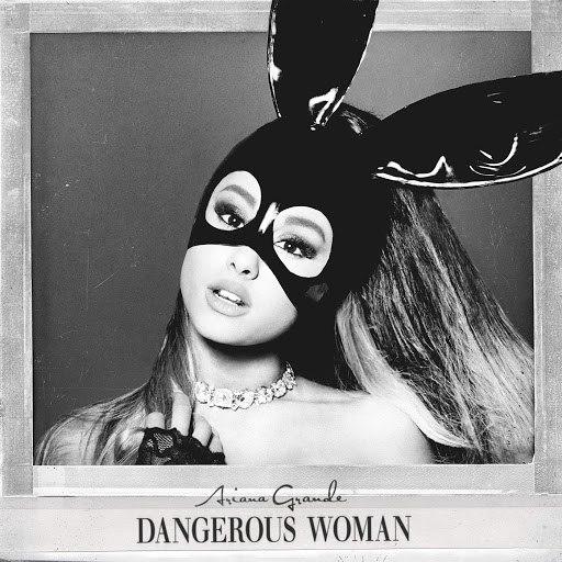 Ariana Grande album Dangerous Woman