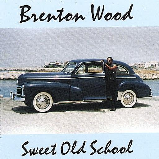 Brenton Wood альбом Sweet Old School