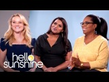 Reese Witherspoon, Oprah Winfrey, &amp Mindy Kaling - Hello Sunshine Conversations Ep. 1