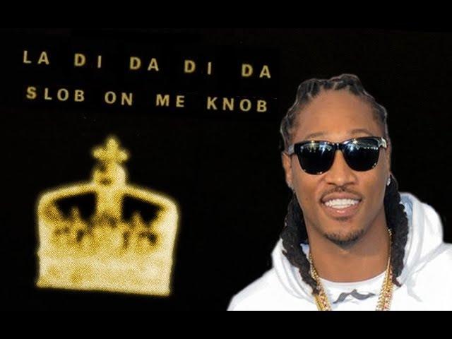 Future - La Di Da Di Da (Slob on me Knob) Music Video
