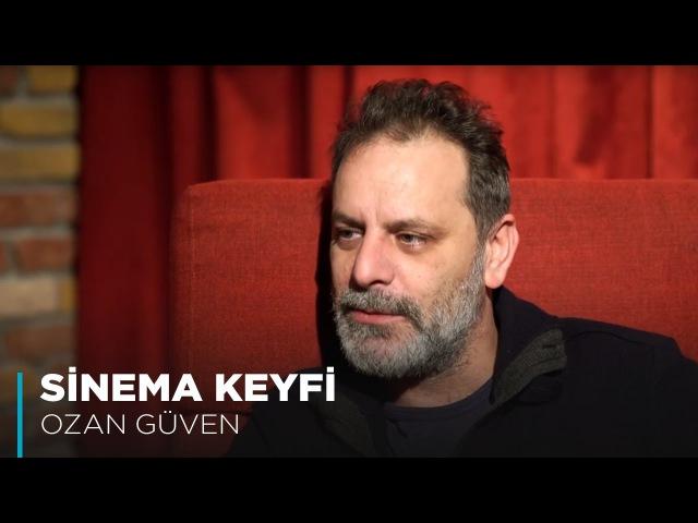 Ozan Güven | Sinema Keyfi (Röportaj)
