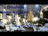Christmas Songs &amp Classics - New York Jazz Trio (2015)