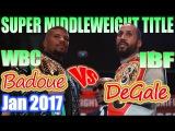 Badou Jack vs James DeGale - Jan. 2017 - WBC &amp IBF World Super Middleweight Championship