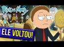 ELE VOLTOU! RICK AND MORTY 3X7 | Melhor Episódio de todos!