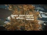 Warface - Time for revenge (ft. Dred Skott)
