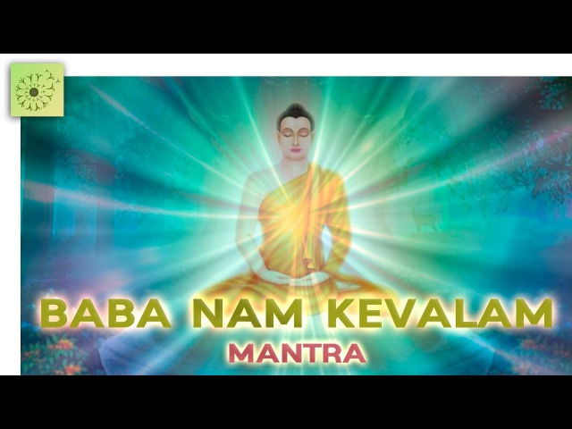 Mantra BABA NAM KEVALAM - Original Version