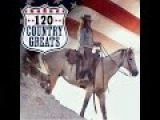 Various Artists - 120 Country Greats - Original Country Hits (AudioSonic Music) Full Album