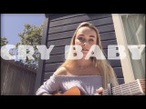 Cry Baby - The Neighbourhood (Cover) by Alice Kristiansen