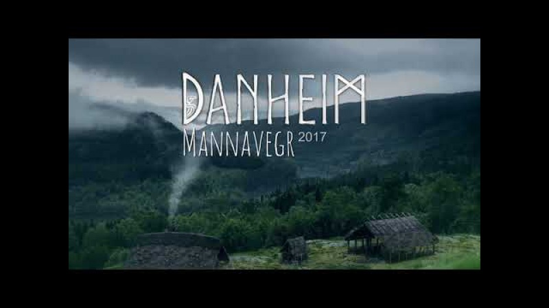 Danheim - Mannavegr (Full Album 2017) Viking Era Viking War Music