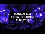 Maceo Plex @ Flow Festival 2017