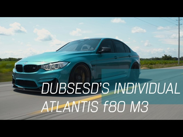 Dubsesd's Individual Atlantis BMW f80 M3 | 4K