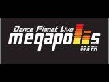 Dance Planet - Only You Project Live @ Megapolis FM 05.07