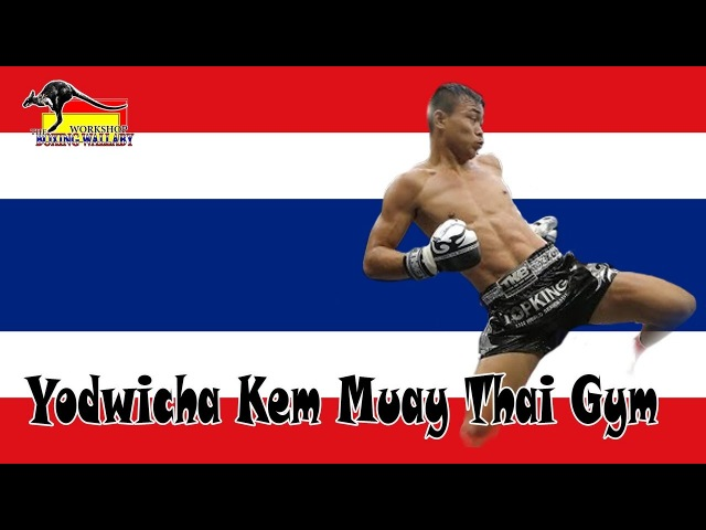 Yodwicha Kem Muay Thai Gym Highlight