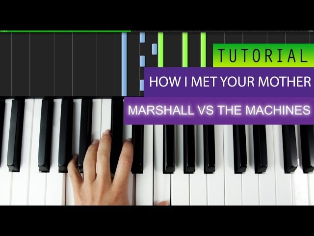 How I Met Your Mother - Marshall Vs The Machines - Piano Tutorial