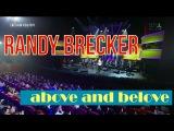 Randy Brecker - ABOVE AND BELOVE