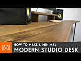 How to make a modern studio desk Woodworking &amp Metalworking