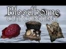Bloodborne Cut Unused Content ►HIDDEN ITEM DESCRIPTIONS