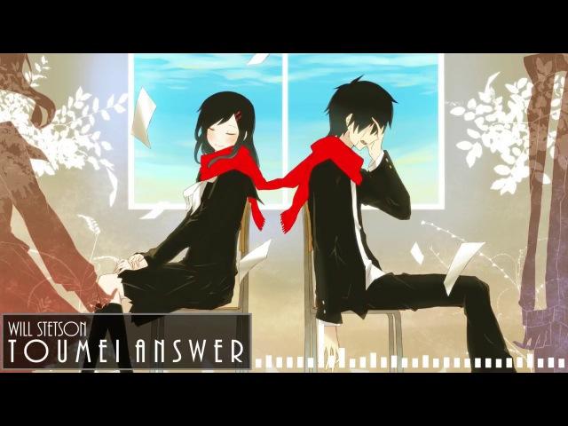 Toumei Answer (English Cover)【Will Stetson】「透明アンサー」