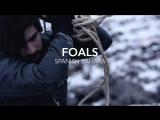 Foals - Spanish Sahara