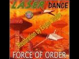 Laser Dance - Force Of Order (2016)