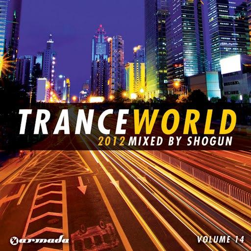 Shogun альбом Trance World, Vol. 14 (Mixed by Shogun)