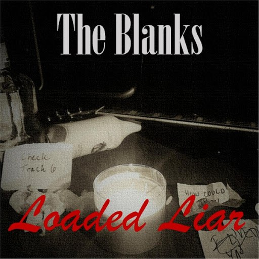 The Blanks альбом Loaded Liar - EP