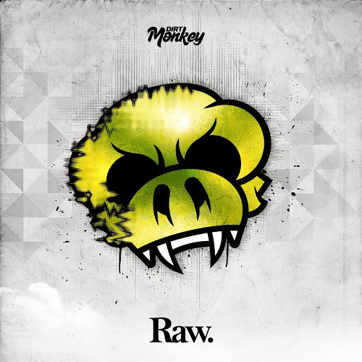 Dirt Monkey альбом Raw