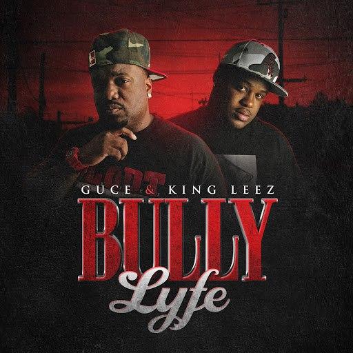 Guce альбом Bully Lyfe