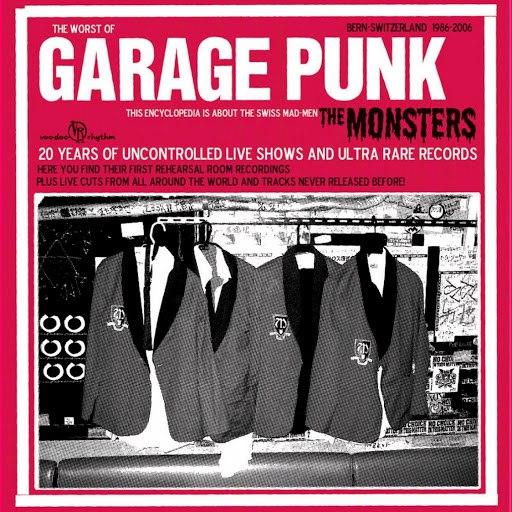 The Monsters альбом Garage Punk from Bern Switzerland 1986-2006, Pt. 2 (Live)