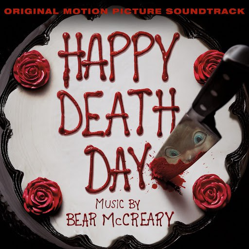 Bear McCreary альбом Happy Death Day (Original Motion Picture Soundtrack)