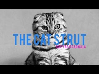 The Cat Strut - GurtyBeats x dyalla