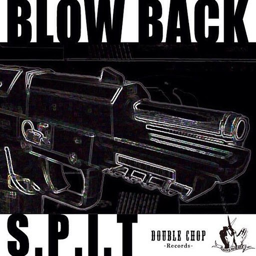 Spit альбом Blow Back