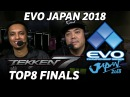 EVO JAPAN 2018 TEKKEN7 TOP8 FINALS TIMESTSAMP Knee Chanel Saint LowHigh Take Gura UlsanG Noroma