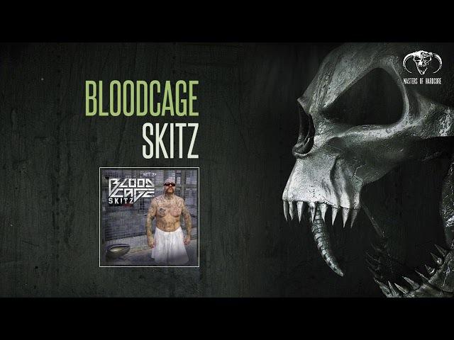 Bloodcage - Skitz [MOHDIGI215]