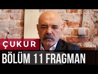 Çukur 11. Bölüm Fragman