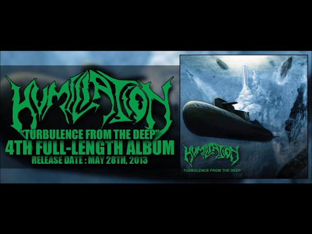 • HUMILIATION - Turbulence from the Deep [Full-length Album] Old School Death Metal