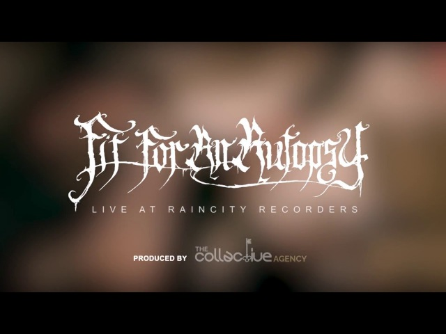 Fit For An Autopsy - Heads Will Hang (Rain City Deluxe Version)