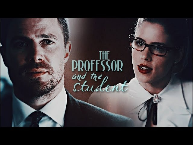 Oliver Felicity - The professor the student (AU)