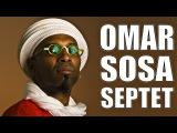 Omar Sosa Septet - Estival Jazz Lugano 2003