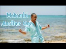 Mohombi - Another One