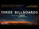 OSCAR Nominated Carter Burwell - Three Billboards Visual Soundtrack