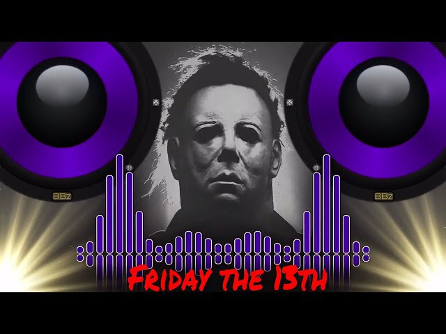 Michael Myers - Friday The 13th (Trap Remix) [Bass Boosted]